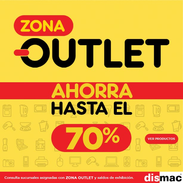 Zona Outlet Dismac